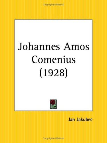 Download Johannes Amos Comenius