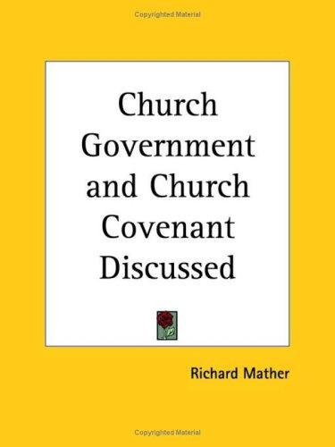 Download Church Government and Church Covenant Discussed