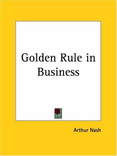 Download Golden Rule in Business