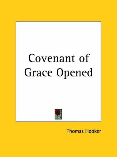 Covenant of Grace Opened