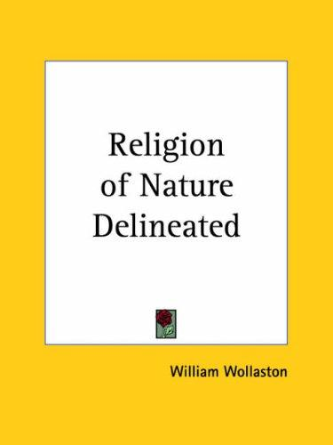 Download Religion of Nature Delineated