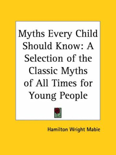 Download Myths Every Child Should Know