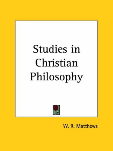 Studies in Christian Philosophy
