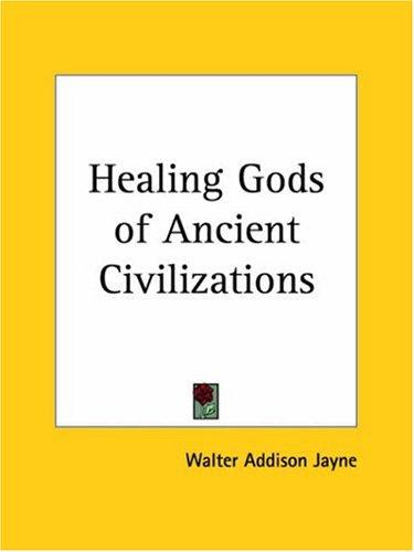 Healing Gods of Ancient Civilizations