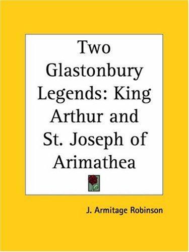 Two Glastonbury Legends