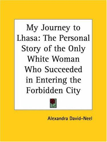 My Journey to Lhasa