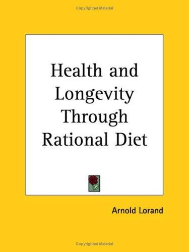 Download Health and Longevity Through Rational Diet