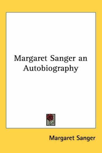 Download Margaret Sanger an Autobiography