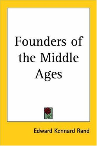 Download Founders of the Middle Ages