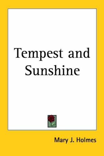 Tempest and Sunshine