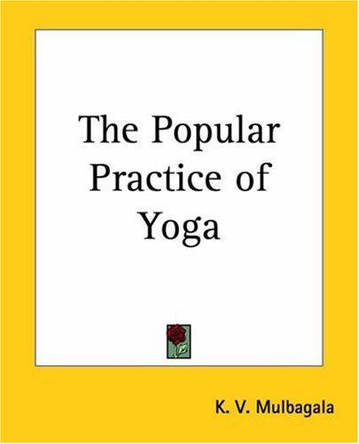Download The Popular Practice Of Yoga