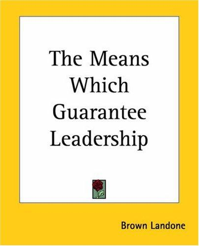 Download The Means Which Guarantee Leadership