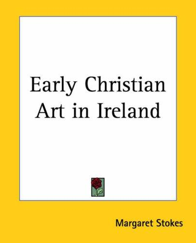 Download Early Christian Art In Ireland