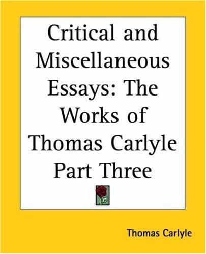 Critical And Miscellaneous Essays by Thomas Carlyle
