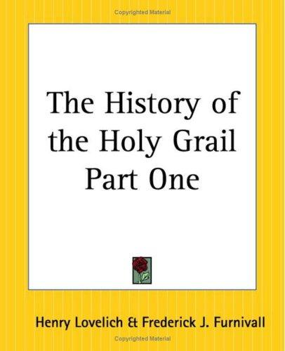 Download The History Of The Holy Grail