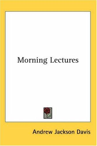 Morning Lectures