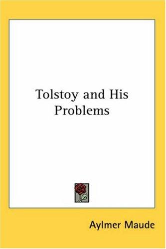 Download Tolstoy And His Problems