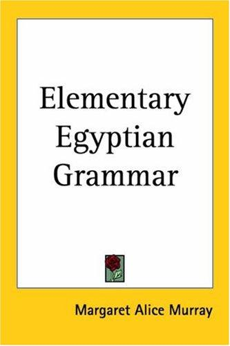 Download Elementary Egyptian Grammar