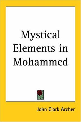 Mystical Elements In Mohammed