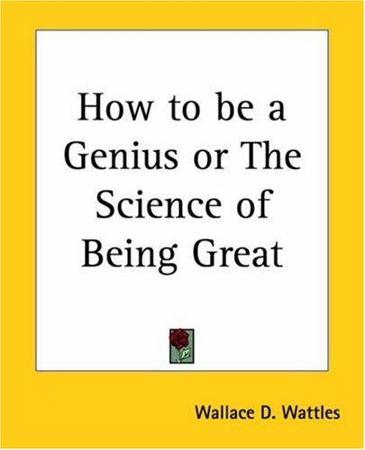 Download How To Be A Genius Or The Science Of Being Great