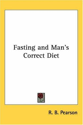 Download Fasting And Man's Correct Diet