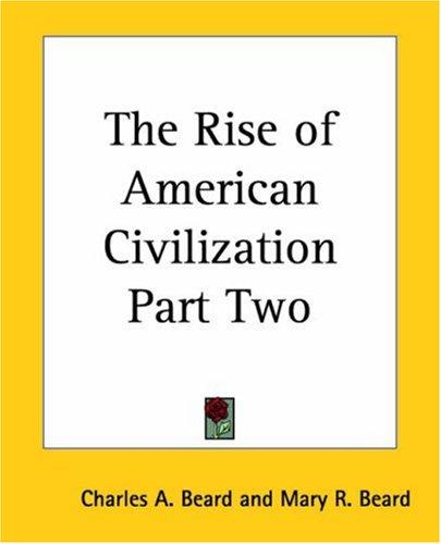 Download The Rise of American Civilization
