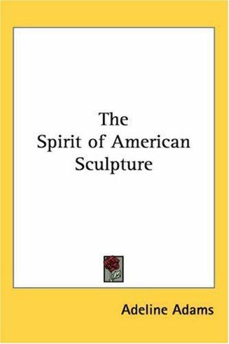 The Spirit of American Sculpture