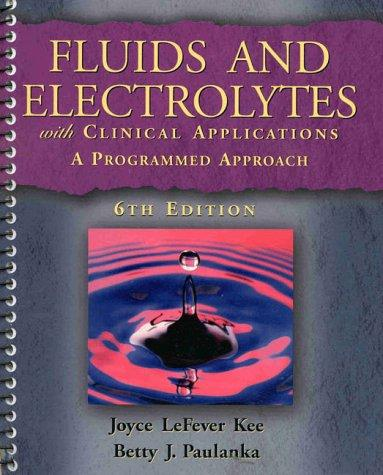 Download Fluids and electrolytes with clinical applications