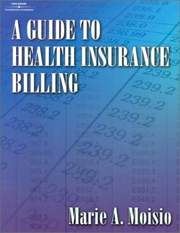 Download A Guide to Health Insurance Billing