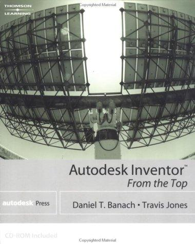 Download Autodesk Inventor From The Top (Autodesk Inventor)