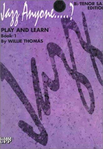 Download Jazz Anyone?: Play and Learn : Book 1