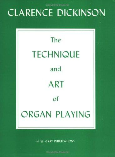 The Technique & Art of Organ Playing