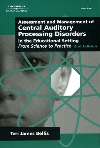 Download Assessment & Management of Central Auditory Processing Disorders in the Educational Setting