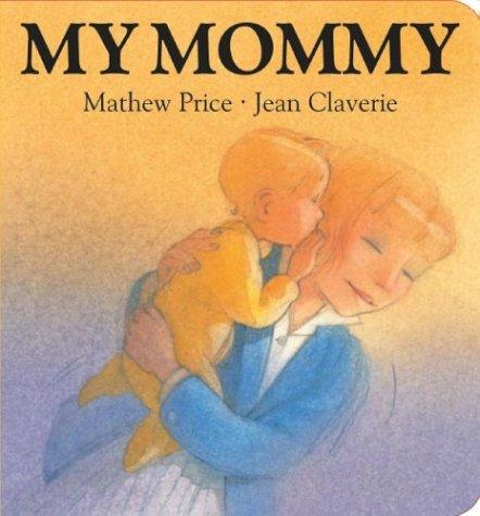 Download My Mommy (Surprise Board Books)