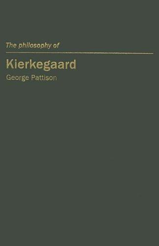 Download The Philosophy of Kierkegaard (Continental European Philosophy)