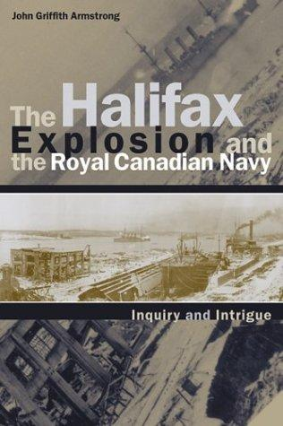 Download The Halifax explosion and the Royal Canadian Navy