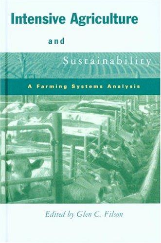 Intensive Agriculture And Sustainability