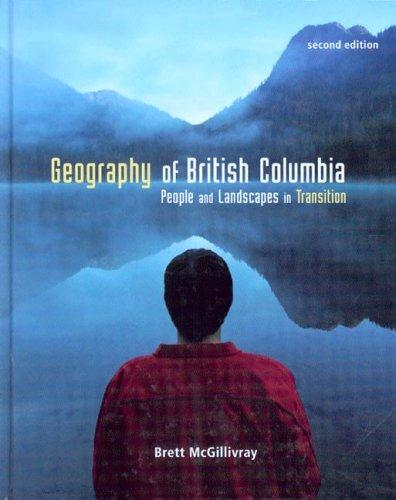 Geography of British Columbia by Brett McGillivray