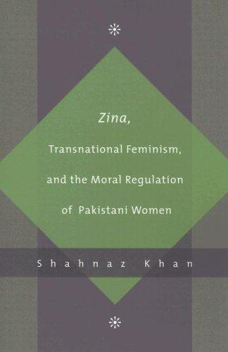 Download Zina, Transnational Feminism, and the Moral Regulation of Pakistani Women