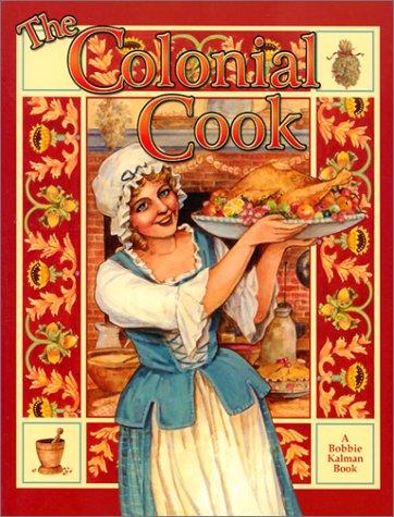 Download The Colonial Cook (Colonial People)