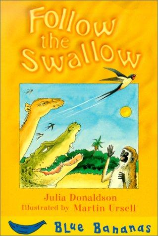 Download Follow the Swallow (Blue Bananas)