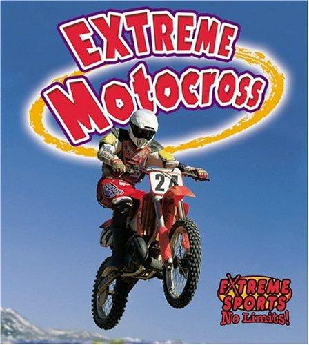 Download Extreme Motocross (Extreme Sports No Limits!)