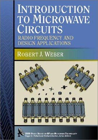 Image for Introduction to Microwave Circuits: Radio Frequency and Design Applications