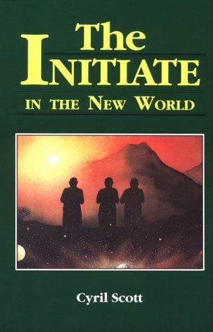 Download The initiate in the new world