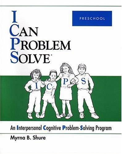 I Can Problem Solve : An Interpersonal Cognitive Problem-Solving Program