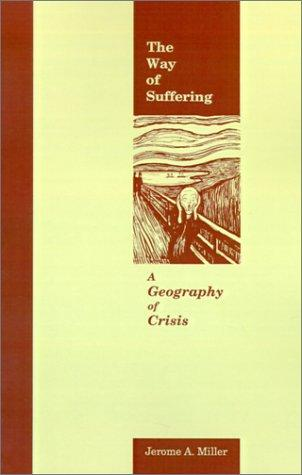 The way of suffering