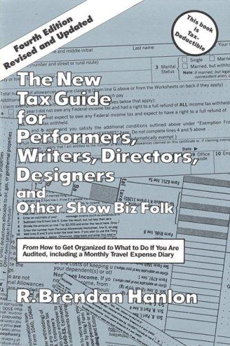 Download The New Tax Guide for Performers, Writers, Directors, Designers and Other Show Biz Folk