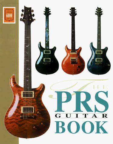 The PRS Guitar Book