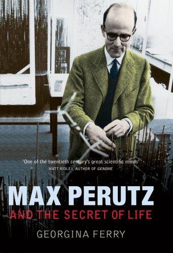 Download Max Perutz and the Secret of Life