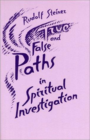 Download True and False Paths in Spiritual Investigation